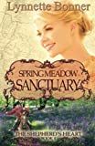 Spring Meadow Sanctuary: The Shepherds Heart, Book 4
