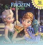 Frozen Fever: Anna's Birthday Surprise (Disney Frozen) (Pictureback(R))