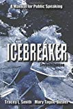 img - for Icebreaker: A Manual for Public Speaking, Seventh Edition book / textbook / text book