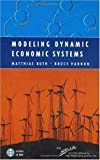 Modeling Dynamic Economic Systems (Modeling Dynamic Systems) (038794849X) by Matthias Ruth