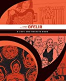 Ofelia: A Love & Rockets Book (Love and Rockets)