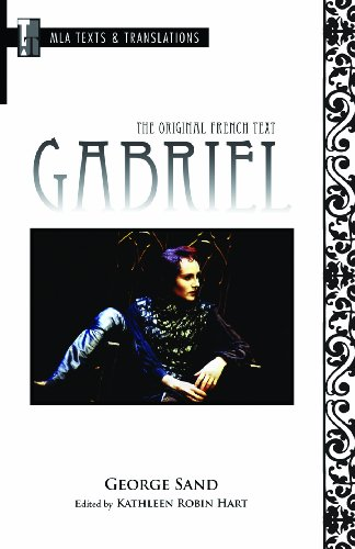 Gabriel: The Original French Text (Texts and...