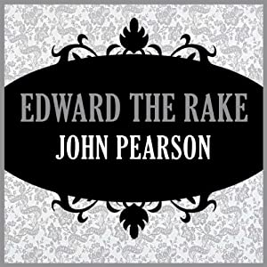 Edward the Rake Audiobook