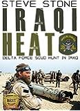 Iraqi Heat: Delta Force Operations in Iraq