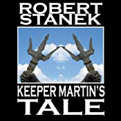 Keeper Martin's Tale: Ruin Mist Chronicles, Book 1 | Robert Stanek
