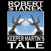 Keeper Martin's Tale: Ruin Mist Chronicles, Book 1 | [Robert Stanek]