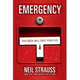 Emergency: This Book Will Save Your Life ~ Neil Strauss