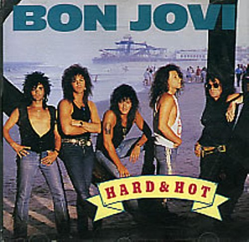 Bon Jovi - Hard & Hot (Best of Bon Jovi) - Zortam Music