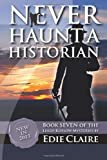 Never Haunt a Historian (Leigh Koslow Mystery Series) (Volume 7)