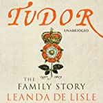 Tudor | Leanda De Lisle