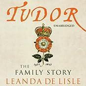 Tudor | [Leanda De Lisle]