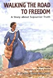 Walking the Road to Freedom (Creative Minds Biography)