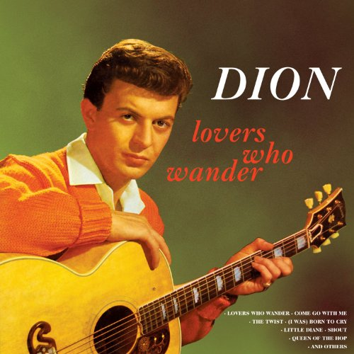 Dion &Amp; The Belmonts - Lovers Who Wander - Zortam Music