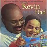 Kevin and His Dad ~ Irene Smalls