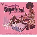 Superfly Soul: Return of the Hustlers