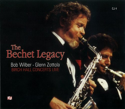 Bechet Legacy by Bob Wilber