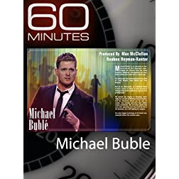60 Minutes - Michael Bubl&eacute;