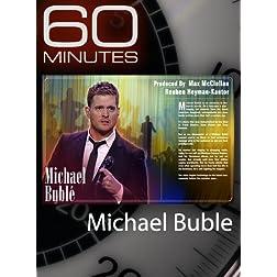 60 Minutes - Michael Bublé