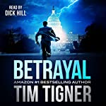 Betrayal | Tim Tigner