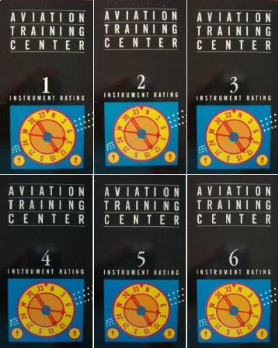 Aviation Training Center [Six VHS Tapes] Numbers 1 through 6: Instrument Rating
