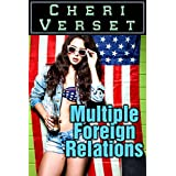 Multiple Foreign Relations ~ Cheri Verset