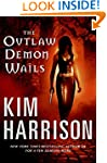The Outlaw Demon Wails (The Hollows,...