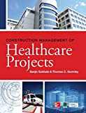 img - for Construction Management of Healthcare Projects book / textbook / text book