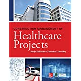 A complete, practical guide to managing healthcare facility construction projects  Filled with best practices and the latest industry trends, Construction Management of Healthcare Projects describes the unique construction requirements of hospitals, ...