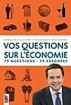 VOS QUESTIONS SUR L'�CONOMIE