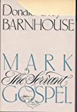 img - for Mark: The Servant Gospel book / textbook / text book