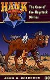 The Case of the Haystack Kitties #30 (Hank the Cowdog) (0141304065) by Erickson, John R.