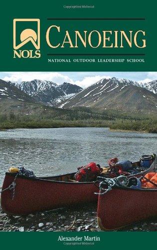 NOLS Canoeing (NOLS Library)