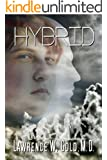 Hybrid (Brier Hospital Series Book 7)