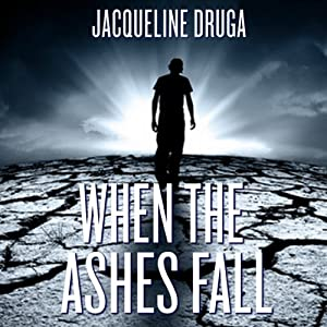 When the Ashes Fall Audiobook
