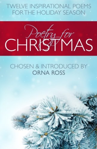 Poetry For Christmas: Twelve Inspirational Poems For The Holiday Season