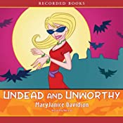 Undead and Unworthy, Queen Betsy, Book 7 | [MaryJanice Davidson]