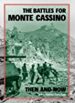 The Battles for Monte Cassino Then an...