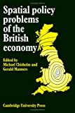 img - for Spatial Policy Problems of the British Economy book / textbook / text book