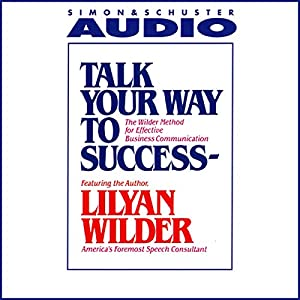 Talk Your Way to Success Audiobook