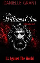 The Williams Clan: Us Against The World (the Between Love Series)