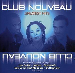 Club Nouveau - Greatest Hits [Edeltone]