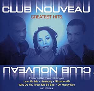 Club Nouveau - Greatest Hits [Edeltone]