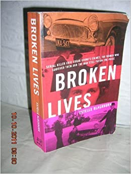 broken lives estelle blackburn Broken lives was written by estelle blackburn between 1992 and 1998 the book is about the false imprisonment of two people, john button and darryl beamish who.