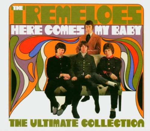The Tremeloes - Here Comes My Baby The Ultimate Collection - Zortam Music