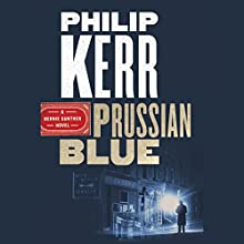 Prussian Blue Audiobook by Philip Kerr Narrated by John Lee