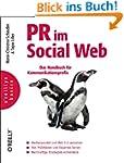 PR im Social Web: Das Handbuch f�r Ko...