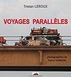 echange, troc Tristan LEROUX - Voyages parallèles