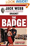 The Badge: True and Terrifying Crime...