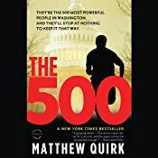 The 500: A Novel | [Matthew Quirk]