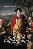 The Scottish Enlightenment (1841586404) by Broadie, Alexander